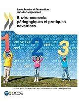 La Recherche Et L'Innovation Dans L'Enseignement Environnements Pedagogiques Et Pratiques Novatrices