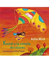 Komal y la cometa de colores (Infantil Ilustrado)