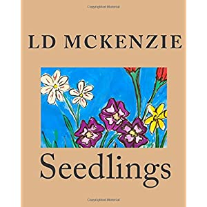 Seedlings: Nature Poems from Canada for Young Children: Volume 1