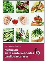 Nutricion en las enfermedades cardiovasculares / Nutrition in Cardiovascular Diseases