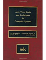Anti-Virus Tools and Techniques for Computer (Advanced Computing & Telecommunications Series)