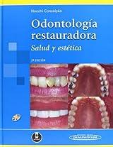 Odontologia Restauradora. Salud Y Estetica