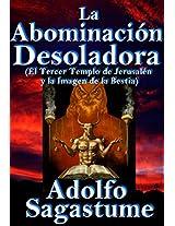 La Abominaciòn Desoladora (Spanish Edition)