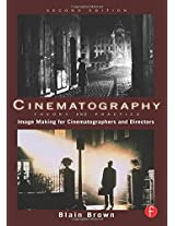 Grammar of the Shot, Motion Picture and Video Lighting, and Cinematography Bundle: Cinematography - Theory and Practice: Image Making for Cinematographers and Directors