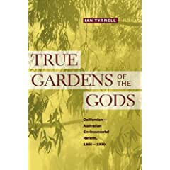 True Gardens of the Gods: California-Australian Environmental Reform, 1860-1930