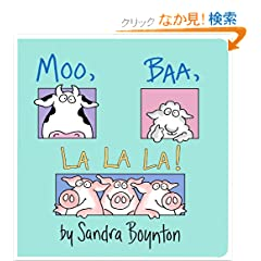 Moo, Baa, La La La! (Boynton Board Books)