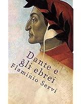 Dante e gli ebrei: Un breve studio (Italian Edition)