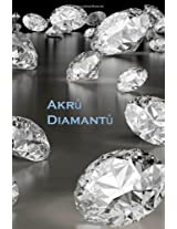 Akru Diamantu: Acres of Diamonds (Czech Edition)