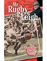 Mr Rugby Leigh: The Tommy Sale Story