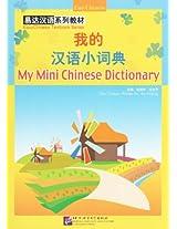 My Mini Chinese Dictionary