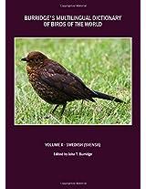 Burridge's Multilingual Dictionary of Birds of the World: Swedish (Svensk) Volume X