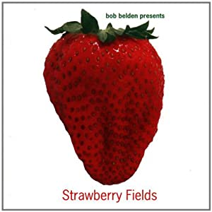 Bob Belden Presents, Strawberry Fields