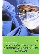Formacion continuada en urgencias y emergencias sanitarias / Continuing education in health emergency