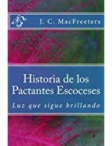 Historia de los Pactantes Escoceses: Luz que sigue Brillando (Spanish Edition)