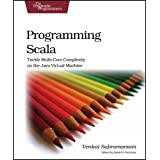 Programming Scala: Tackle Multicore Complexity on the JVM (Pragmatic Programmers)Venkat Subramaniam