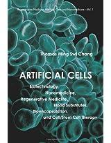 Artificial Cells (Regenerative Medicine, Artificial Cells and Nanomedicine)