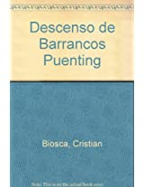 Descenso Deportivo De Barrancos Y Puenting