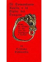 Il Comandante Aquila e la figlia del dragone: Roma ha bisogno del suo eroe per sconfiggere i Barbari. (Italian Edition)
