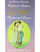 Classical Indian Love Stories and Lyrics