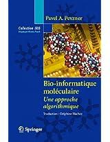 Bio-informatique moléculaire: Une approche algorithmique (Collection IRIS)