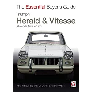 【クリックで詳細表示】Triumph Herald & Vitesse: All Models 1959 to 1971 (The Essential Buyer's Guide) [ペーパーバック]