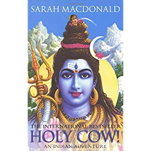 Holy Cow!: An Indian Adventure