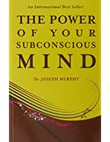 The Power of Your Subconscious Mind - By Dr. Joseph Murphy