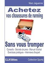 Achetez vos chaussures de running sans vous tromper (French Edition)