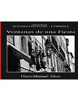 Ventanas de una Fiesta: Queima das Fitas - Coimbra: Volume 1 (Photographarte)