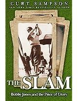 The Slam: Bobby Jones and the Price of Glory