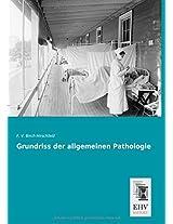Grundriss der allgemeinen Pathologie