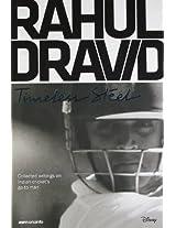 Rahul Dravid: Timeless Steel (Anthology)