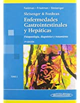 Sleisenger and Fordtran, Enfermedades Gastrointestinales Y Hepaticas/ Sleisenger & Fordtran Gastrointestanal and Hepatetic Illness: Fisiopatologia, ... Physiopathology, Diagnosis and Treatment