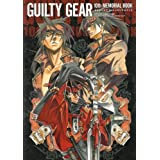 GUILTY GEAR 10th �������A���u�b�N (enterbrain mook�\ARCADIA EXTRA)�A���J�f�B�A�ҏW���ɂ��