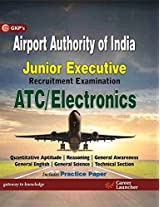 Airport Authority of India Junior Executive Recruitment Examination ATC/Electronics by GKP