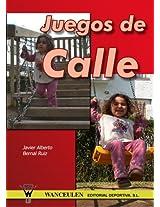 Juegos De Calle/Street Games