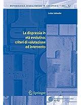 La disprassia in età evolutiva: criteri di valutazione ed intervento (Metodologie Riabilitative in Logopedia)
