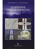 Le Meridiane Storiche Fiorentine (Testi E Studi)