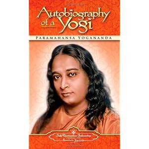 Autobiography of a Yogi: Paramahansa Yogananda, Yogananda: 洋書