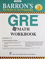Barron`s GRE Math Workbook