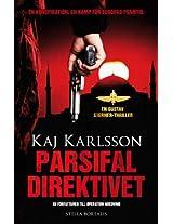 Parsifaldirektivet (Gustav Sterner Book 2) (Swedish Edition)