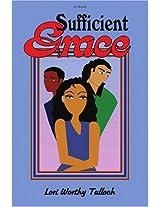 Sufficient Grace