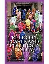 Religion Caste and Politics in India (Comparative Politics and Internatioanl Studies)
