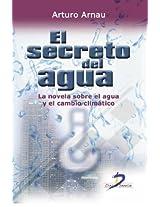El secreto del agua. La novela sobre el agua y el cambio climático: 1