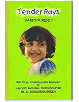 Tender Rays