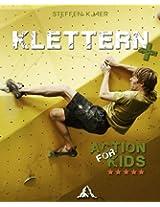 Klettern - Action for Kids (German Edition)