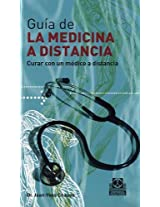 Guia de la medicina a distancia/ Guide to Distant Medicine: Curar Con Un Medico a Distancia/ Cure With a Distant Doctor: 2
