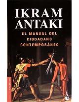 El manual del ciudadano contemporáneo / The handbook of contemporary citizen