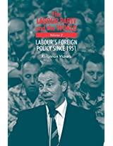 The Labour Party and the World - volume 2