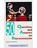 50 Question and Answers on Bharathanatyam